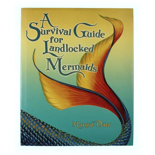 Book: A Survival Guide For Landlocked Mermaids at up to 95% Off - Swap.com