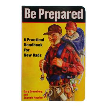 Book: Be Prepared, A Practical Handbook For New Dads for Sale on Swap.com