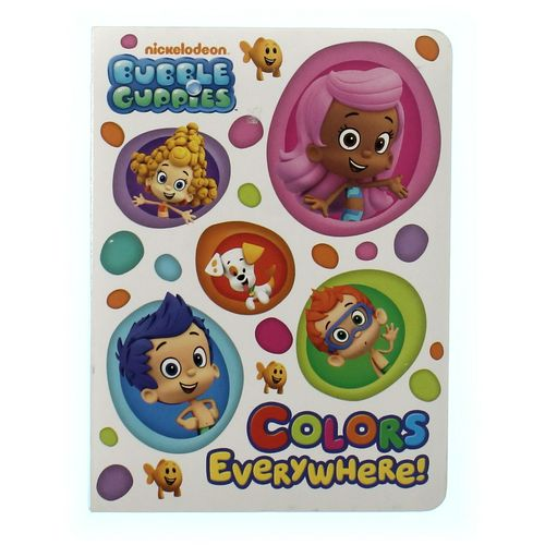 Book: Bubble Guppies, Colors Everywhere at up to 95% Off - Swap.com