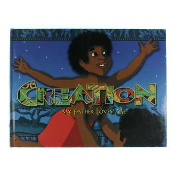 Book: Creation: My Father Loves Me for Sale on Swap.com