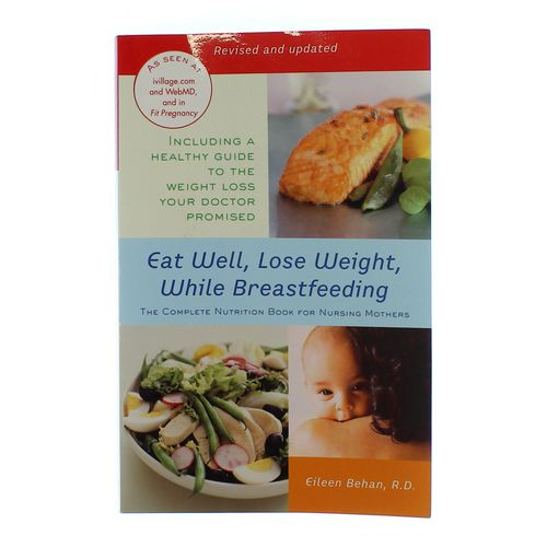 Book: Eat Well, Lose Weight, While Breastfeeding at up to 95% Off - Swap.com