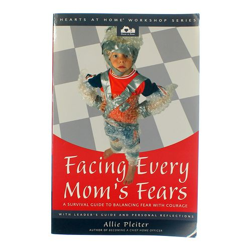 Book: Facing Every Mom's Fears at up to 95% Off - Swap.com