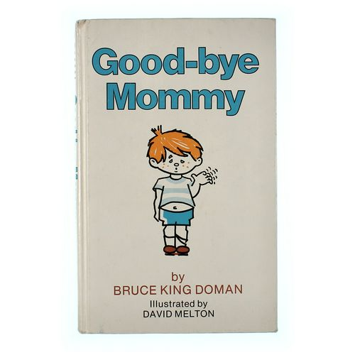 Book: Good-bye Mommy at up to 95% Off - Swap.com