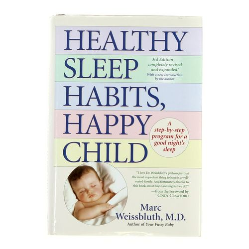 Book: Healthy Sleep Habits, Happy Child at up to 95% Off - Swap.com