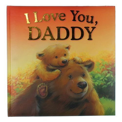 Book: I Love You Daddy at up to 95% Off - Swap.com
