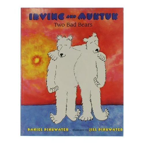 Book: Irving and Muktuk Two Bad Bears at up to 95% Off - Swap.com