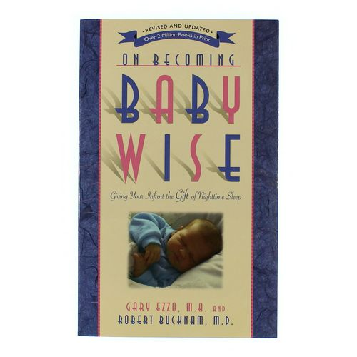 Book: On Becoming Baby Wise at up to 95% Off - Swap.com