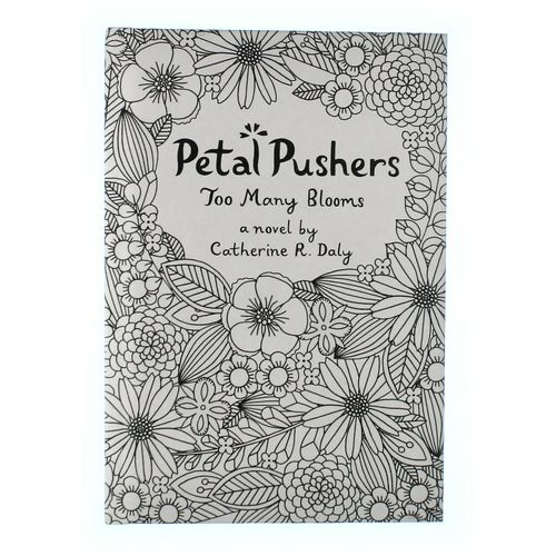 Book: Petal Pushers- Too Many Blooms at up to 95% Off - Swap.com