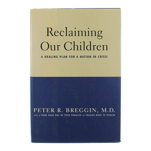 Book: Reclaiming Our Children at up to 95% Off - Swap.com