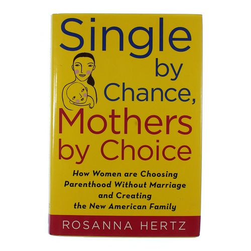 Book: Single By Chance, Mothers By Choice at up to 95% Off - Swap.com
