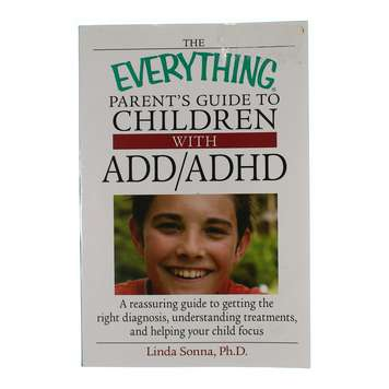Book: The Everything Parent's Guide To Children With ADD/ADHD for Sale on Swap.com