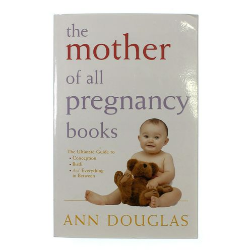 Book: The Mother Of All Pregnancy Books at up to 95% Off - Swap.com