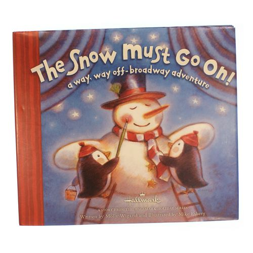 Book: The Snow Must Go On! at up to 95% Off - Swap.com