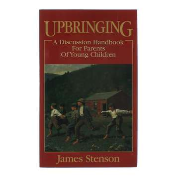 Book: Upbringing, A Discussion handbook for Parents of Young Children for Sale on Swap.com