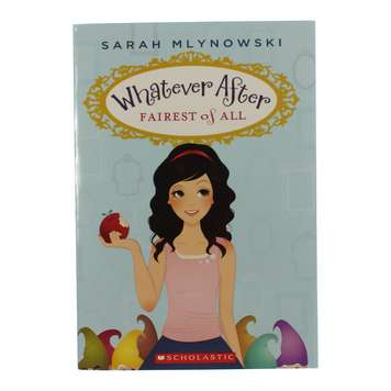 Book: Whatever After Fairest Of All for Sale on Swap.com