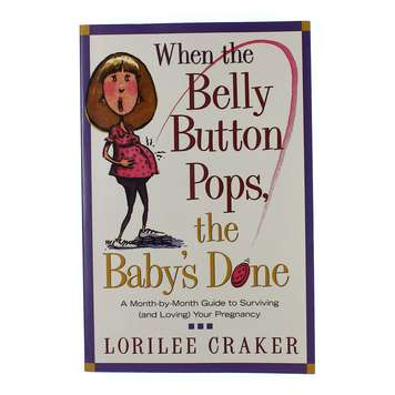Book: When The Belly Button Pops The Baby's Done for Sale on Swap.com