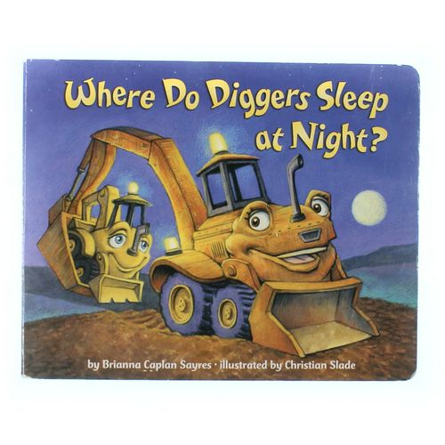 Book: Where Do Diggers Sleep at Night? at up to 95% Off - Swap.com