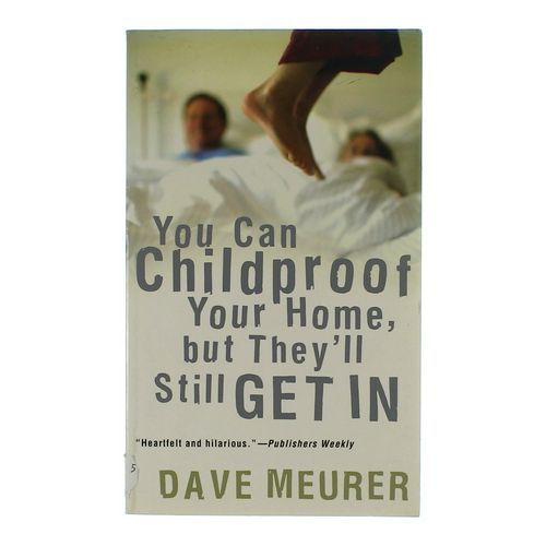 Book: You Can Childproof Your Home, but They'll Still Get In at up to 95% Off - Swap.com