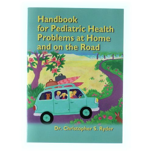 Book:Handbook for Pediatric Health Problems at Home and on the Road at up to 95% Off - Swap.com