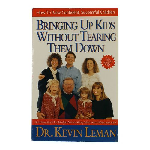 Bringing Up Kids Without Tearing Them Down at up to 95% Off - Swap.com