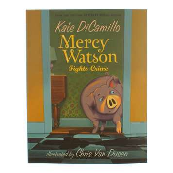 Kate DiCamillo Mercy Watson Fights Crime for Sale on Swap.com