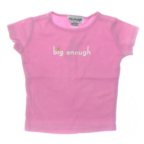 Big Enough T-shirt in size 2/2T at up to 95% Off - Swap.com