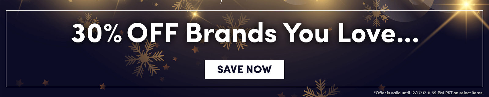 30% OFF Brands You Love... [Save now]