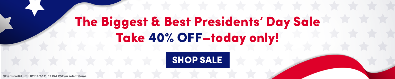 40% off Presidents' Day Sale Today Only Shop Now