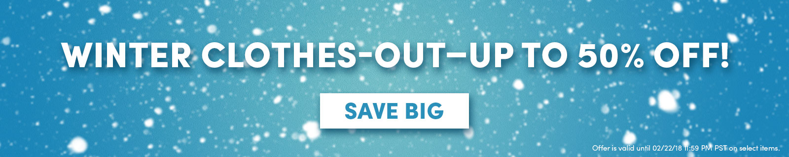 WINTER CLOTHES-OUT–Up to 50% OFF! {Save big]