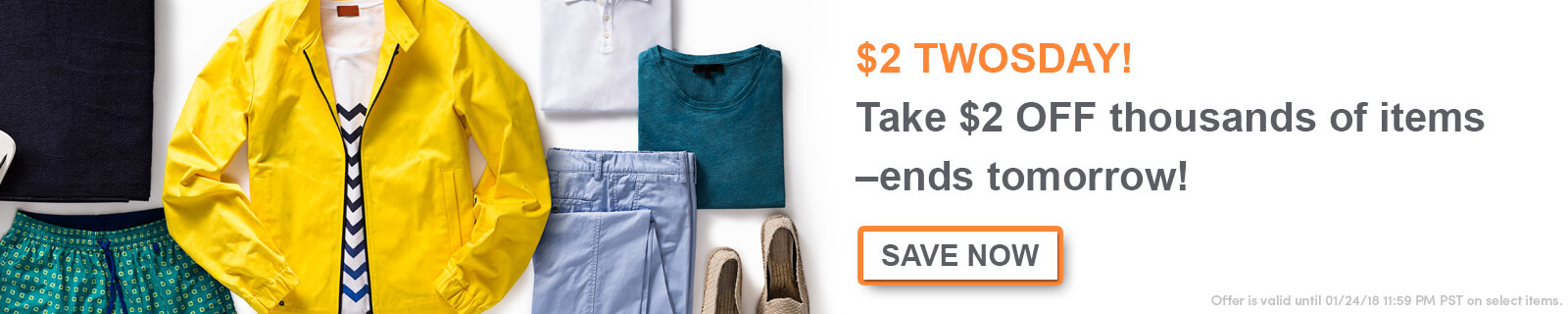 $2 Twosday! Take $2 OFF thousands of items–ends tomorrow! [Save now]
