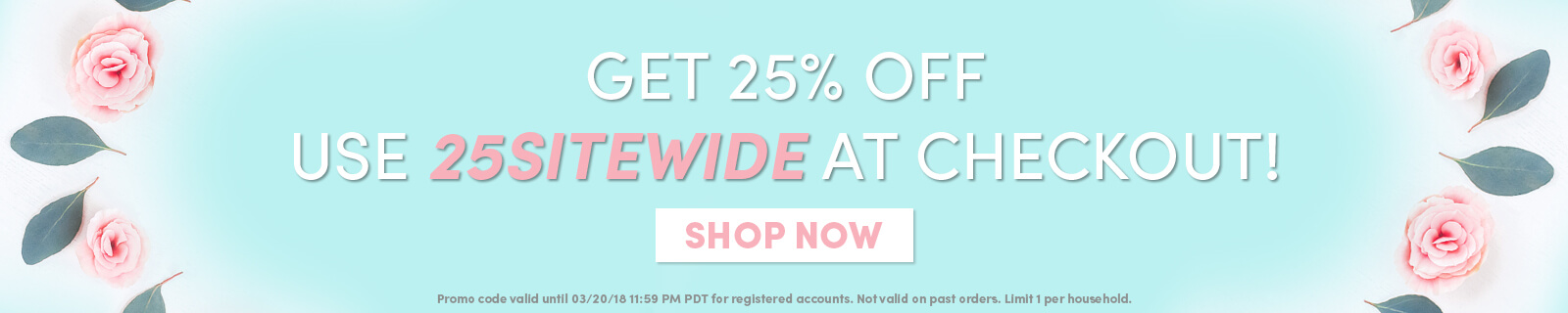 Get 25% OFF–Use 25SITEWIDE At Checkout! [Shop now]