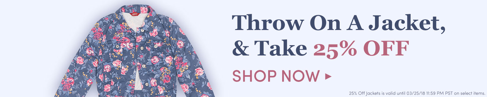 Put A Coat On… Take 25% OFF Jackets! [Shop now]