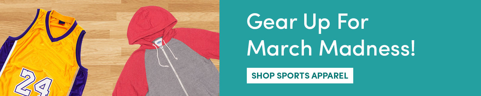 Gear Up For March Madness! [Shop Sports Apparel]