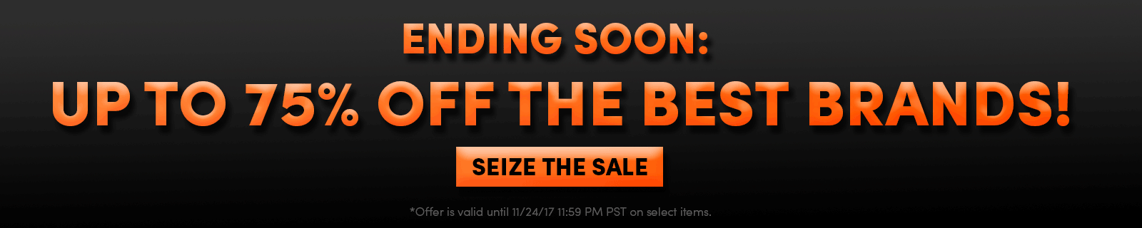 ENDING SOON: Up to 75% OFF The Best Brands! [Seize the savings]