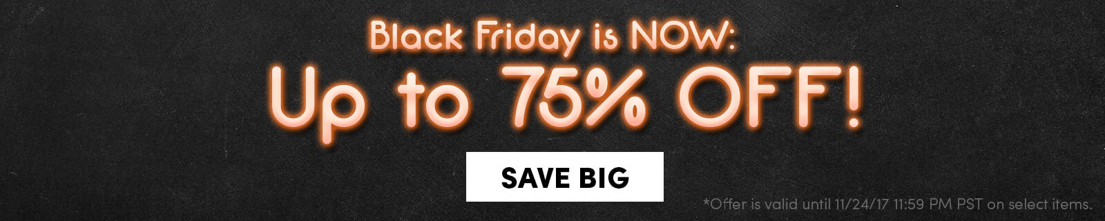 Black Friday Is Now Up to 75% Off Save Now